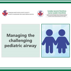 1509 - Managing the challenging pediatric airway