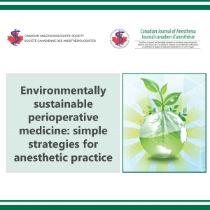 2008 - Environmentally sustainable perioperative medicine: simple strategies for anesthetic practice