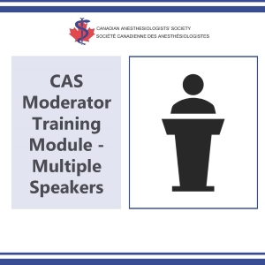 CAS Moderator Training Module - Multiple speakers