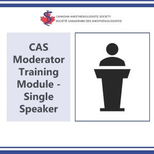 CAS Moderator Training Module - Single Speaker