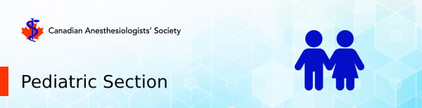 Canadian Pediatric Anesthesia Society (CPAS) Section Banner